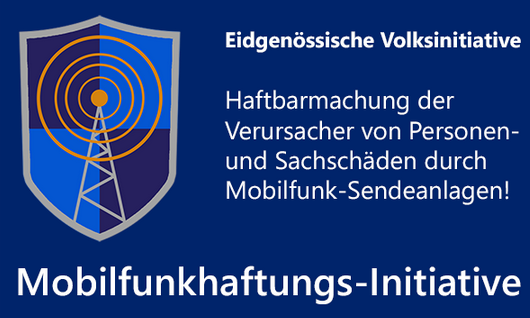 "2. Eidg. Volksinitiative – ""Mobilfunkhaftung"""